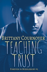 Teaching Trust by Brittany Cournoyer